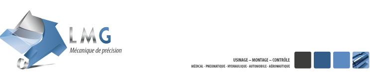 L.M.G. – spécialiste dans la mécanique de précision